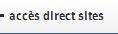 Acces direct sites tisserands