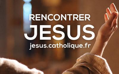 www.jesus.catholique.fr